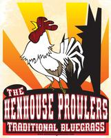 Henhouse Prowlers w/Renegade Stringband