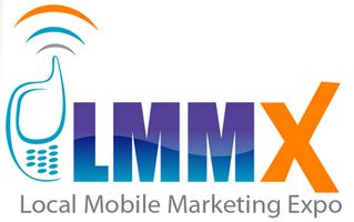 Local Mobile Marketing Conference & Expo 2012