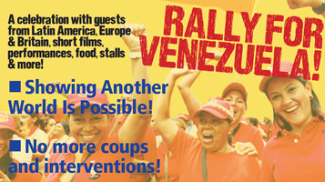 RALLY FOR VENEZUELA! Yes to Social Progress, No to...