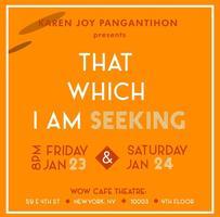That which I am Seeking