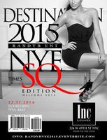 DESTINATION 2015: NEW YEAR'S EVE AT TIME HOTEL'S INC...