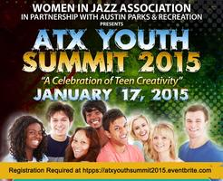 "ATX Youth Summit 2015:  ""A Celebration of Teen..."