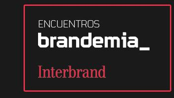 Encuentros Brandemia, con Interbrand