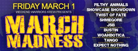 Weekend Warriors Krew Presents: March Madness