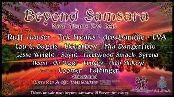 Beyond Samsara New Year's Eve 2015