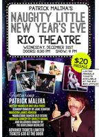 Patrick Maliha's Naughty Little New Year's Eve: Live...
