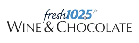 Fresh 102.5 Presents Wine and Chocolate