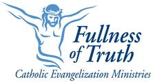 Fullness of Truth Catholic Evangelization Ministries logo