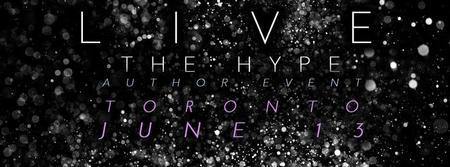 Live the Hype Author Event Toronto