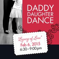 Legacy of Love Daddy-Daughter Dance