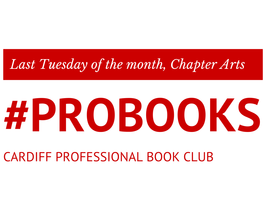 #Probooks Cardiff: the book club for professional...