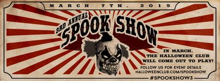 3rd Annual Spook Show - Festival by Halloween...