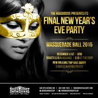 THE FINAL ROADHOUSE NEW YEARS EVE PARTY!