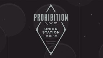 *PROHIBITION NYE at UNION STATION
