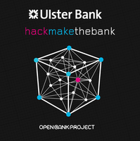 Ulster Bank - Hack (Make!) the Bank - Dublin 2015