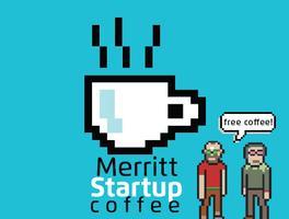 Startup Coffee - Merritt!