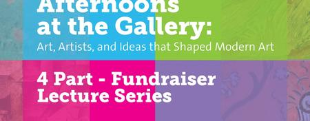 Afternoons and the Gallery: Art, Artists, and Ideas...