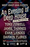 WCS Events An Evening of Deep House - $10 All Night...