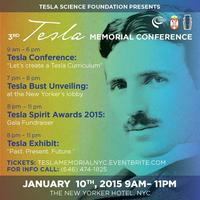 3rd TESLA MEMORIAL CONFERENCE & TESLA SPIRIT AWARDS...