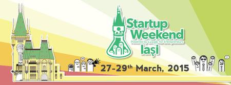 Startup Weekend Iasi | 27-29 March 2015