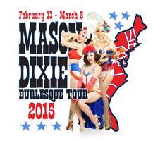 Mason Dixie Burlesque