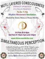 TaKeTiNa - Rhythm, Movement, and Meditation