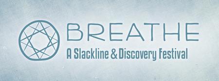 BREATHE: A Slackline & Discovery Festival (2015)
