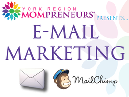 York Mompreneurs Momentum Luncheon ~ Email Marketing