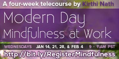 Modern Day Mindfulness at Work [4-week Professional /...