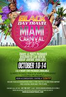 MIAMI CARNIVAL 2013 / TRAVEL PACKAGE