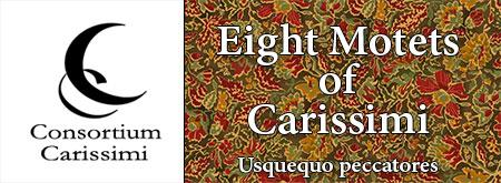 Eight Motets of Carissimi