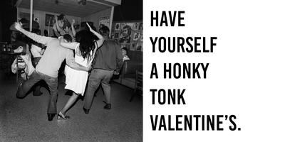 Have A Honky Tonk Valentines