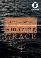 John Newton - Amazing Grace