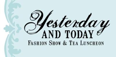 Yesterday and Today Fashion Show