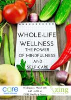 Whole-Life Wellness: The Power of Mindfulness and...