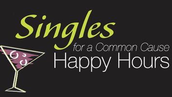 Singles for a Common Cause Happy Hours