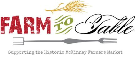 Historic McKinney Farmers Market Farm to Table Dinner