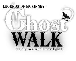 Legends of McKinney Ghost Walk - Saturday, October 23,...