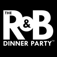 The R&B Dinner Party