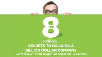 The Eight Secrets of Building a Billion Dollar Company ...