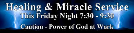 Physical Healing & Miracle Night