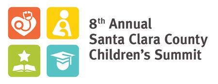 The Eighth Annual Santa Clara County Children's Summit