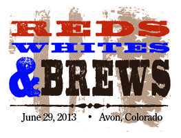 Reds, Whites & Brews 2013