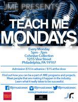 """JME presents """"Teach Me Mondays"""""""