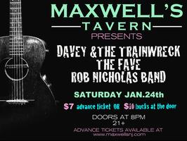 Davey & The Trainwreck, The Fave & Rob Nicholas Band