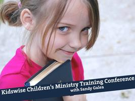 Kidswise Children's Ministry Training Conference