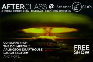 After Class @ The Science Club: A Last Resort Comedy...