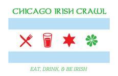 Chicago Irish Fire-ish Food & Beverage Crawl: Eat,...