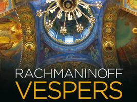 Rachmaninoff Vespers (All-Night Vigil)