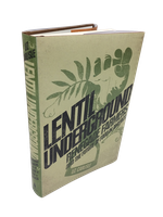 Lentil Underground: Renegade Farmers and the Future of...